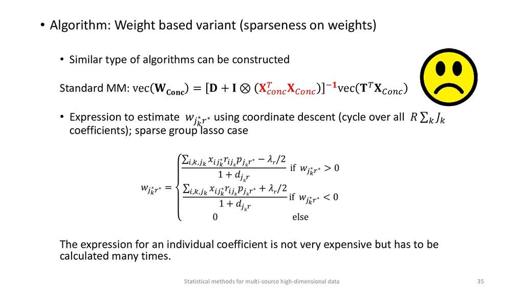 • Algorithm: Weight based variant (sparseness o...
