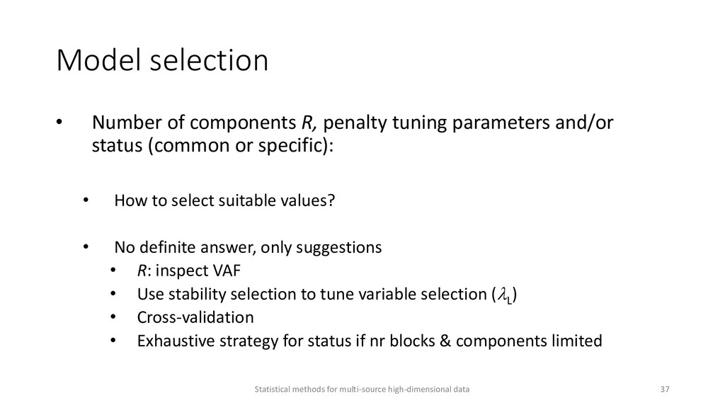 Model selection • Number of components R, penal...