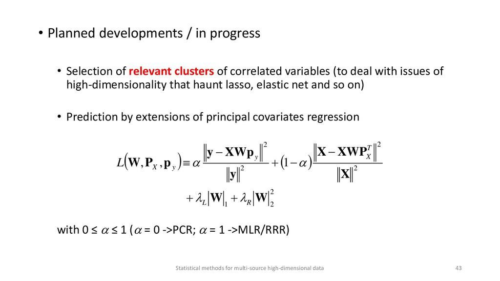 • Planned developments / in progress • Selectio...