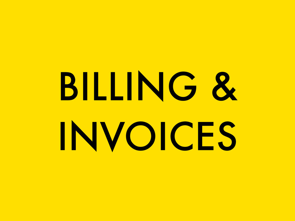 BILLING & INVOICES