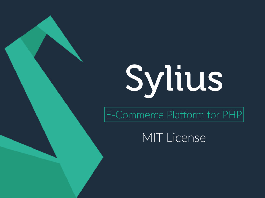 Sylius E-Commerce PlaKorm for PHP MIT License