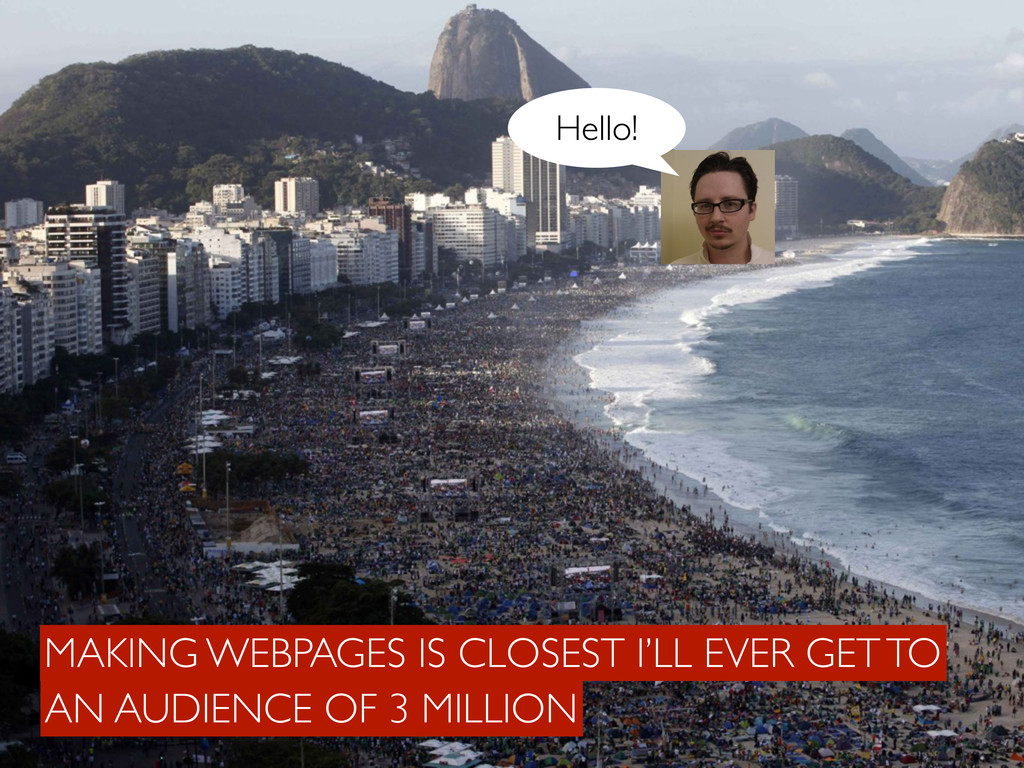 Ciao! Hello! AN AUDIENCE OF 3 MILLION MAKING WE...