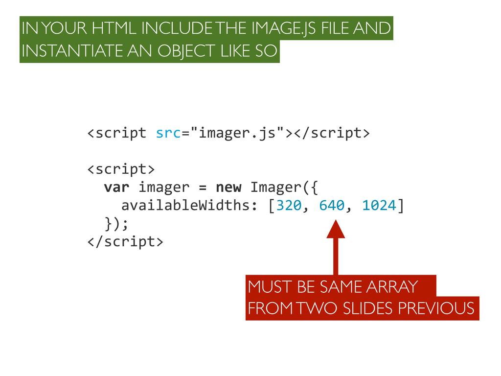 """<script src=""""imager.js""""></script> <script> ..."""