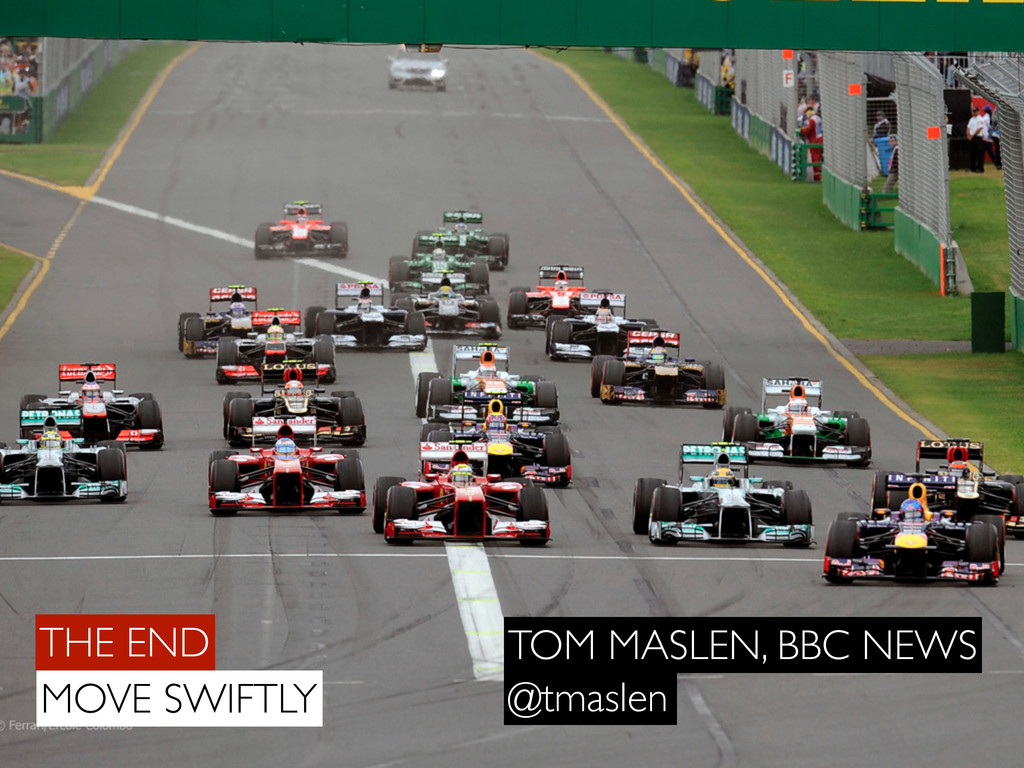 THE END MOVE SWIFTLY TOM MASLEN, BBC NEWS @tmas...