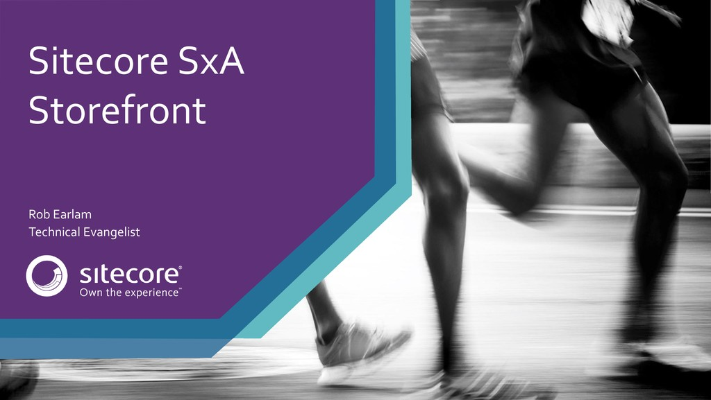 Sitecore SxA Storefront Rob Earlam Technical Ev...