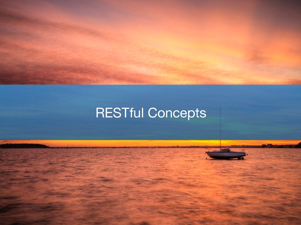 RESTful Concepts
