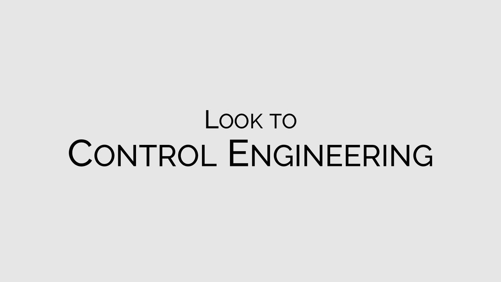 LOOK TO CONTROL ENGINEERING
