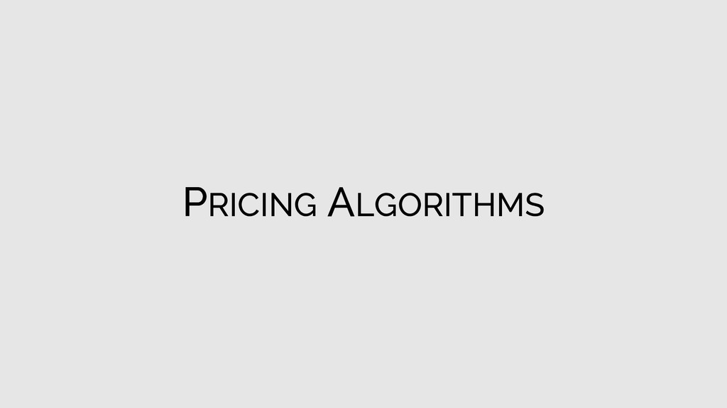 PRICING ALGORITHMS