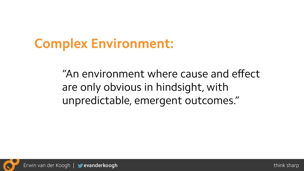 """An environment where cause and effect are only ..."