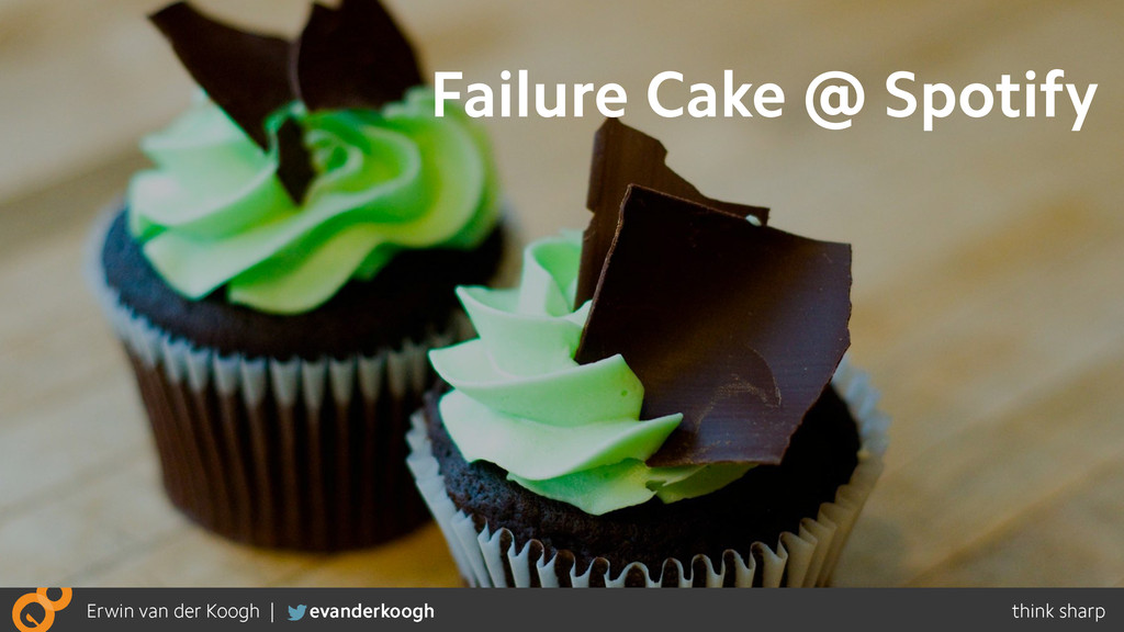 Failure Cake @ Spotify