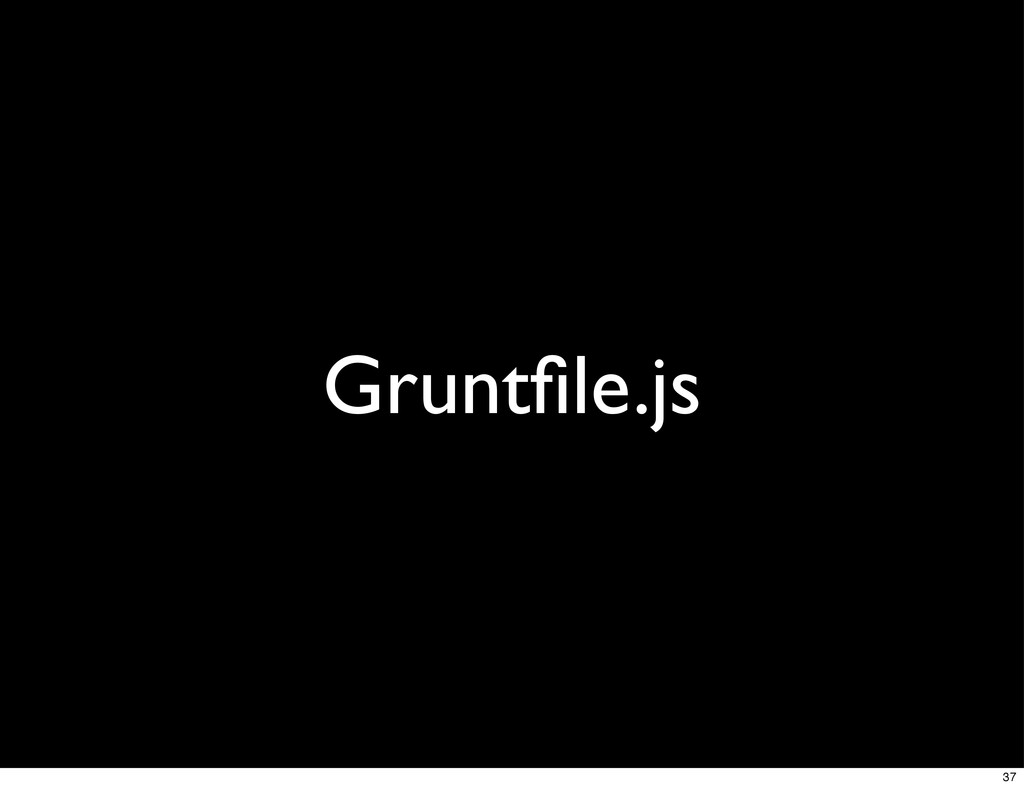 Gruntfile.js 37