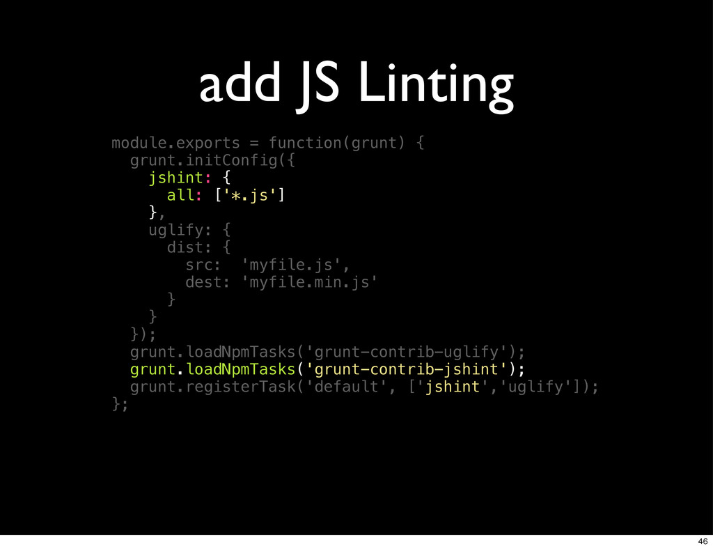 add JS Linting module.exports = function(grunt)...
