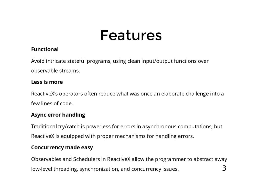 Functional Avoid intricate stateful programs, u...