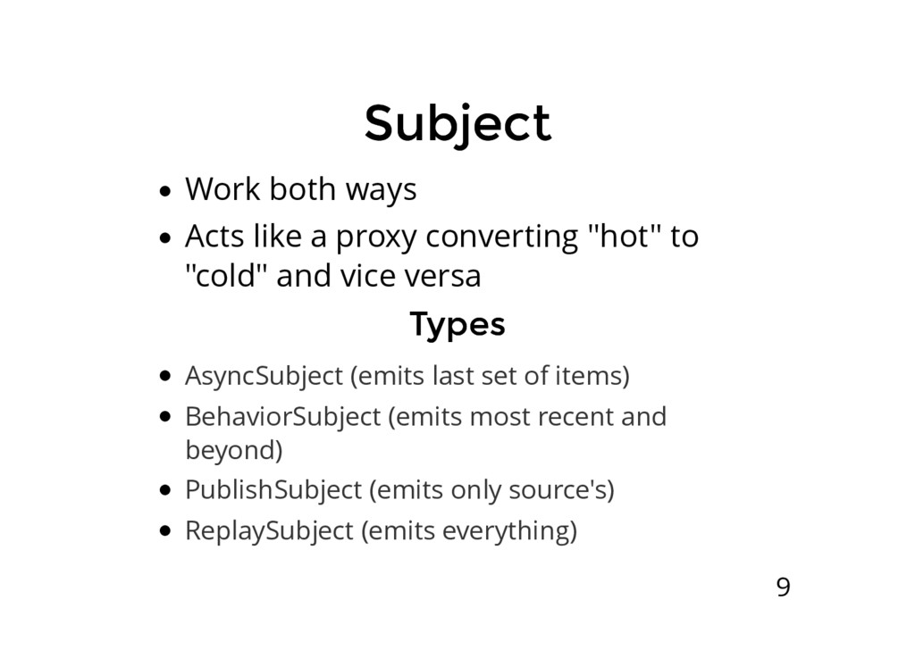 Subject Subject Work both ways Acts like a prox...