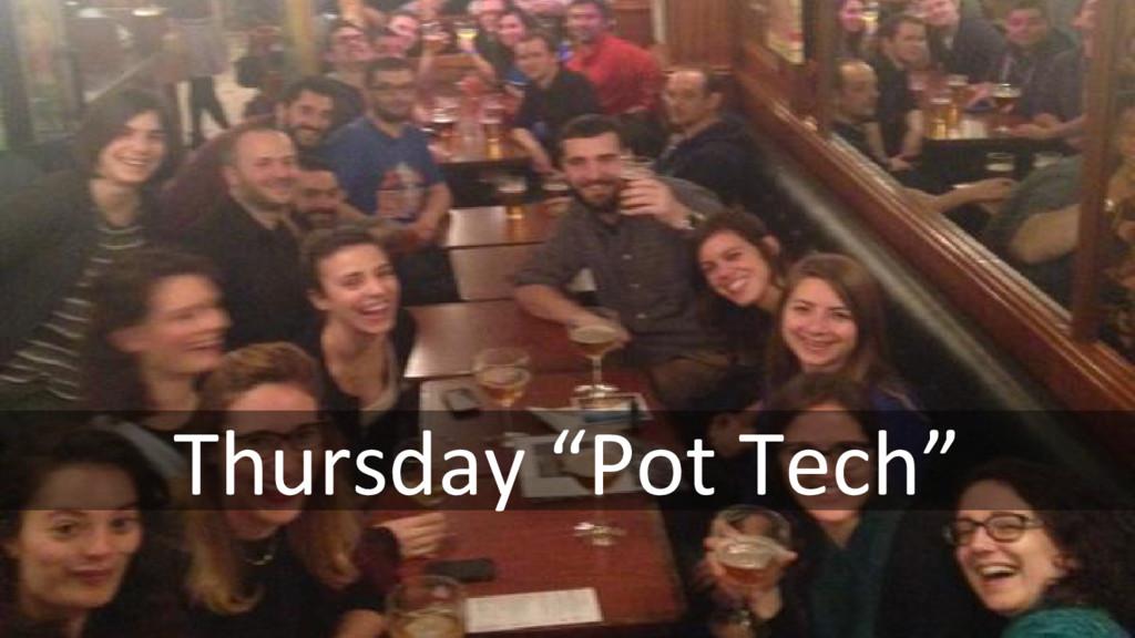 """Thursday """"Pot Tech"""""""