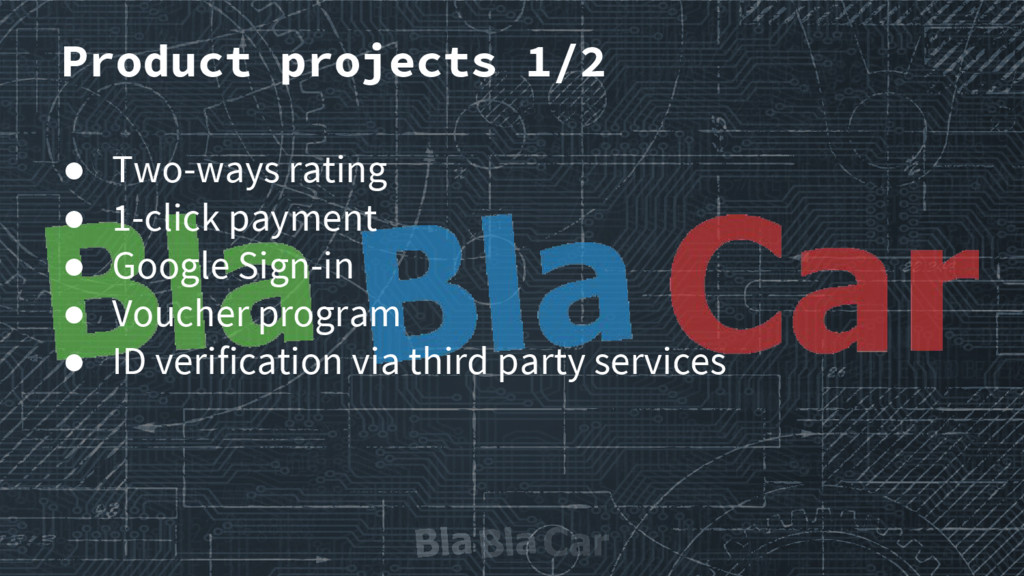 Product projects 1/2 ● Two-ways rating ● 1-clic...