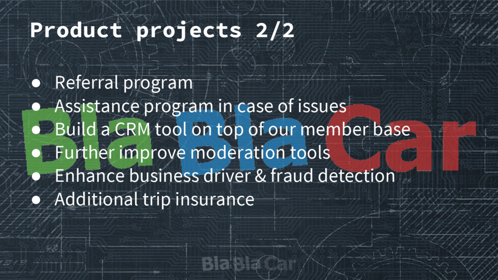 Product projects 2/2 ● Referral program ● Assis...