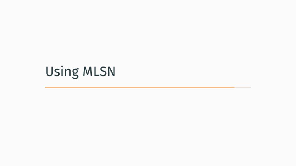 Using MLSN