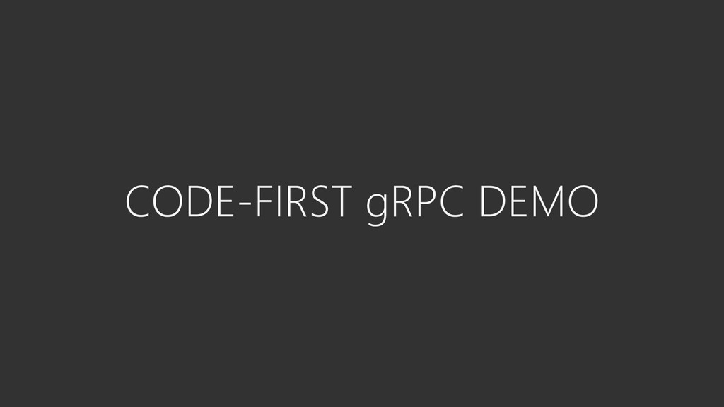 CODE-FIRST gRPC DEMO