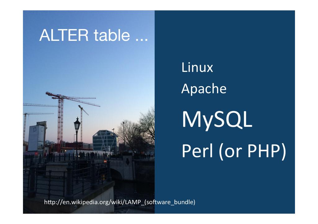 Linux  Apache  MySQL  Perl (or P...