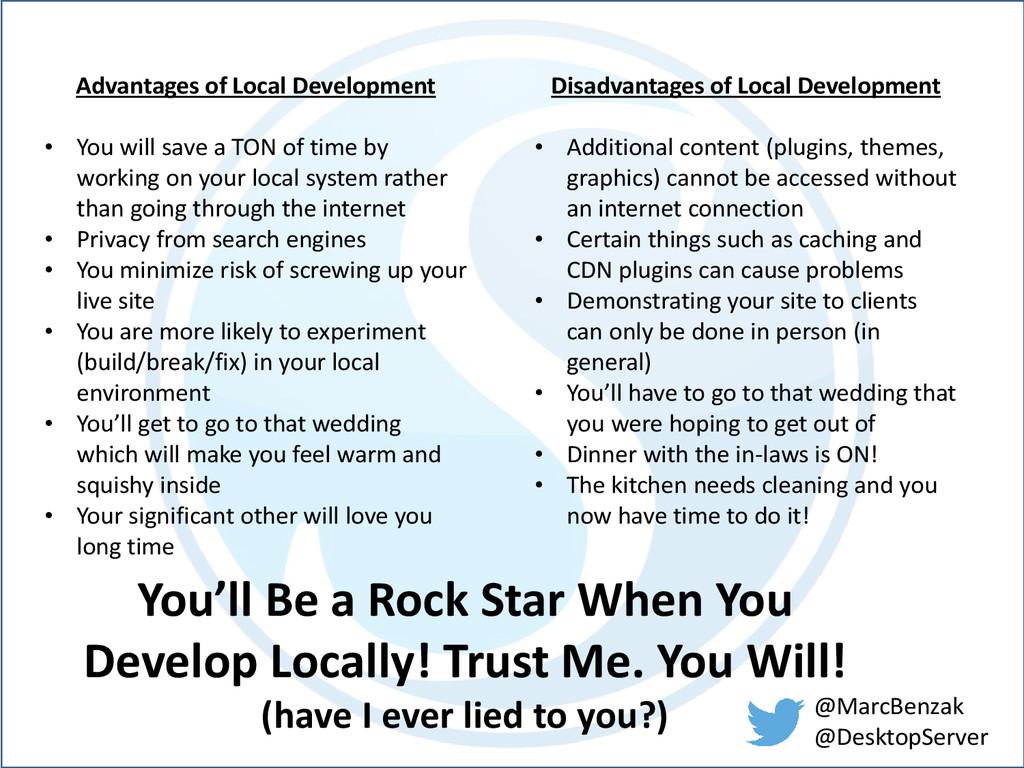 @MarcBenzak @DesktopServer Advantages of Local ...