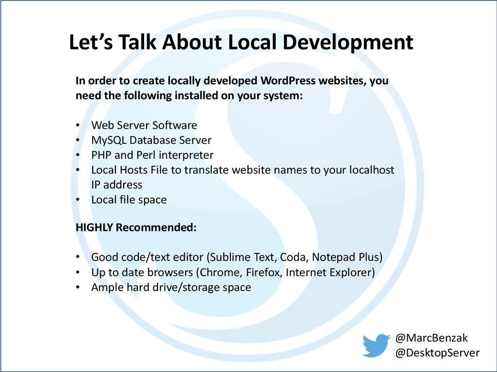 @MarcBenzak @DesktopServer Let's Talk About Loc...