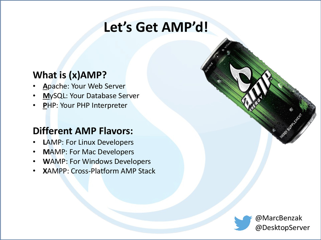 @MarcBenzak @DesktopServer Let's Get AMP'd! Wha...