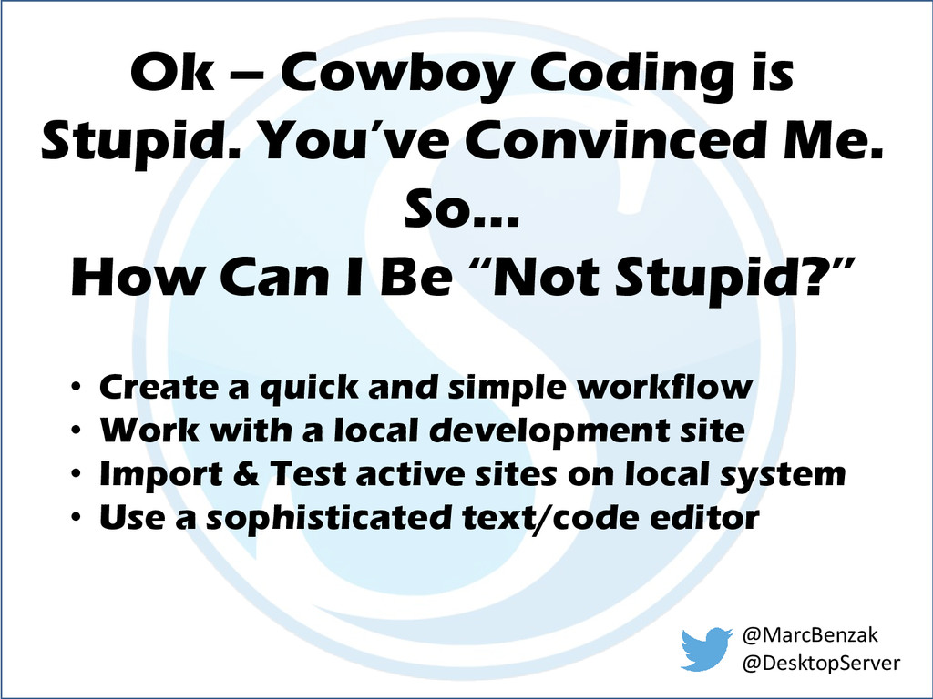 Ok – Cowboy Coding is Stupid. You've Convinced ...