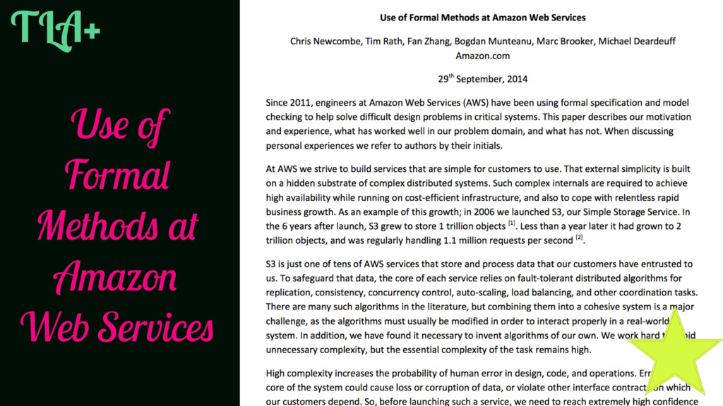 Use of Formal Methods at Amazon Web Services TL...