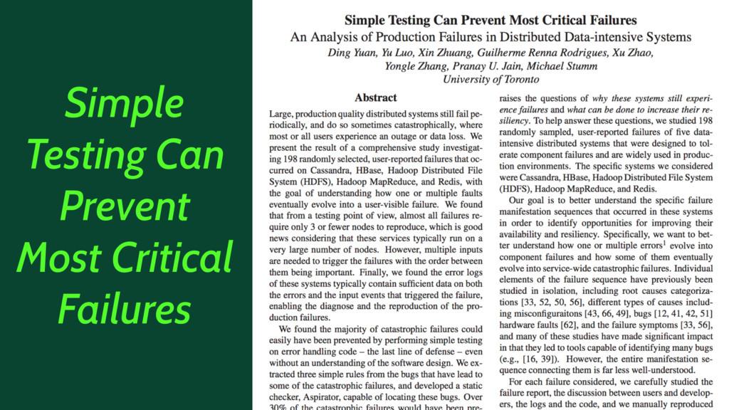 Simple Testing Can Prevent Most Critical Failur...