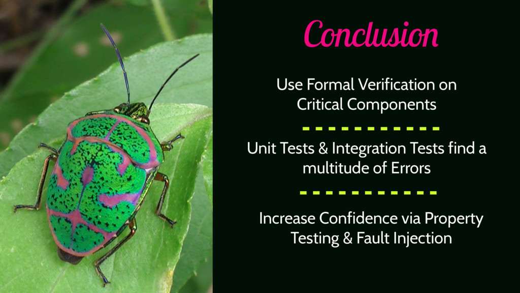 Conclusion Use Formal Verification on Critical ...