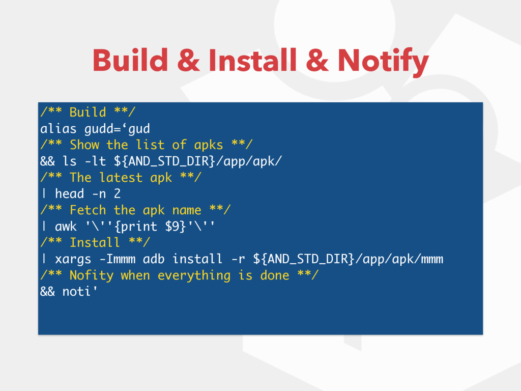 /** Build **/ alias gudd='gud /** Show the list...