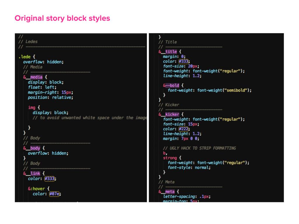 Original story block styles