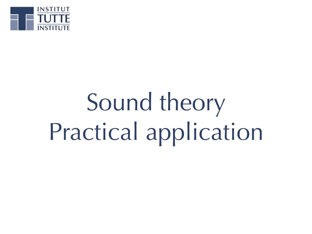 Sound theory Practical application