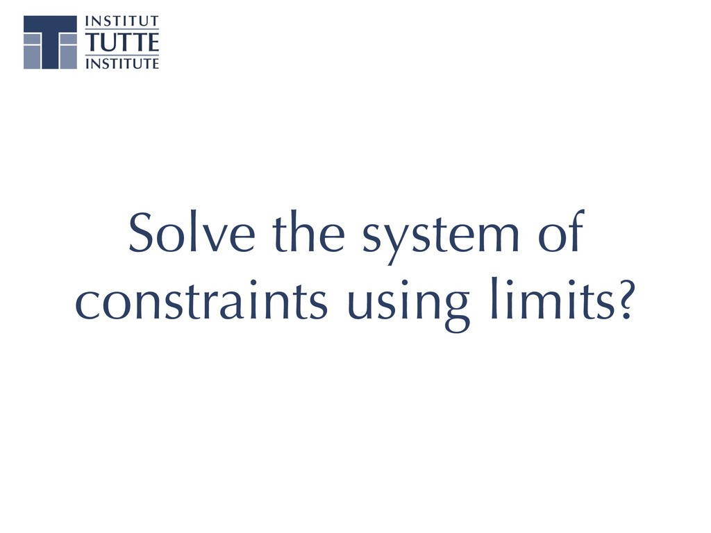 Solve the system of constraints using limits?