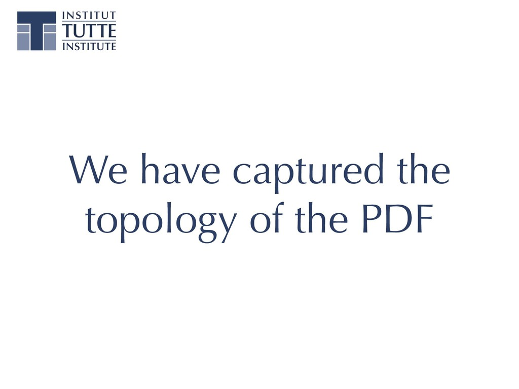 We have captured the topology of the PDF