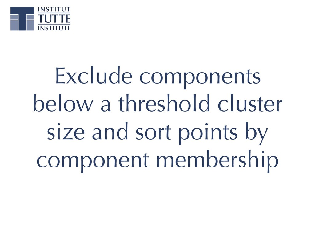 Exclude components below a threshold cluster si...