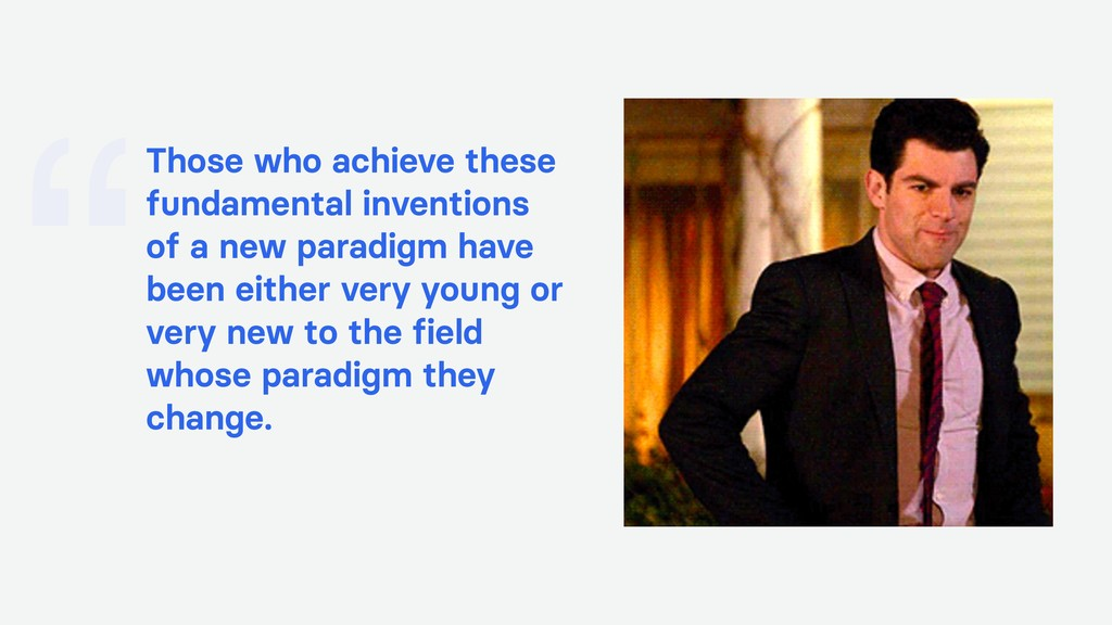 """Those who achieve these fundamental inventions..."