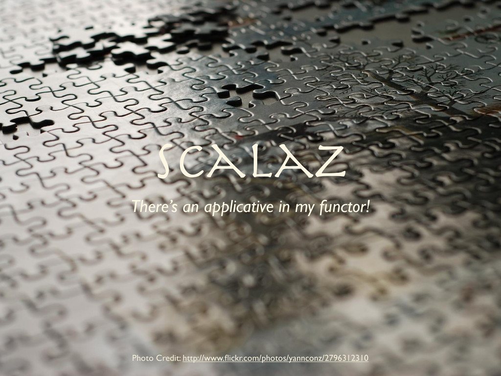 Scalaz There's an applicative in my functor! Ph...