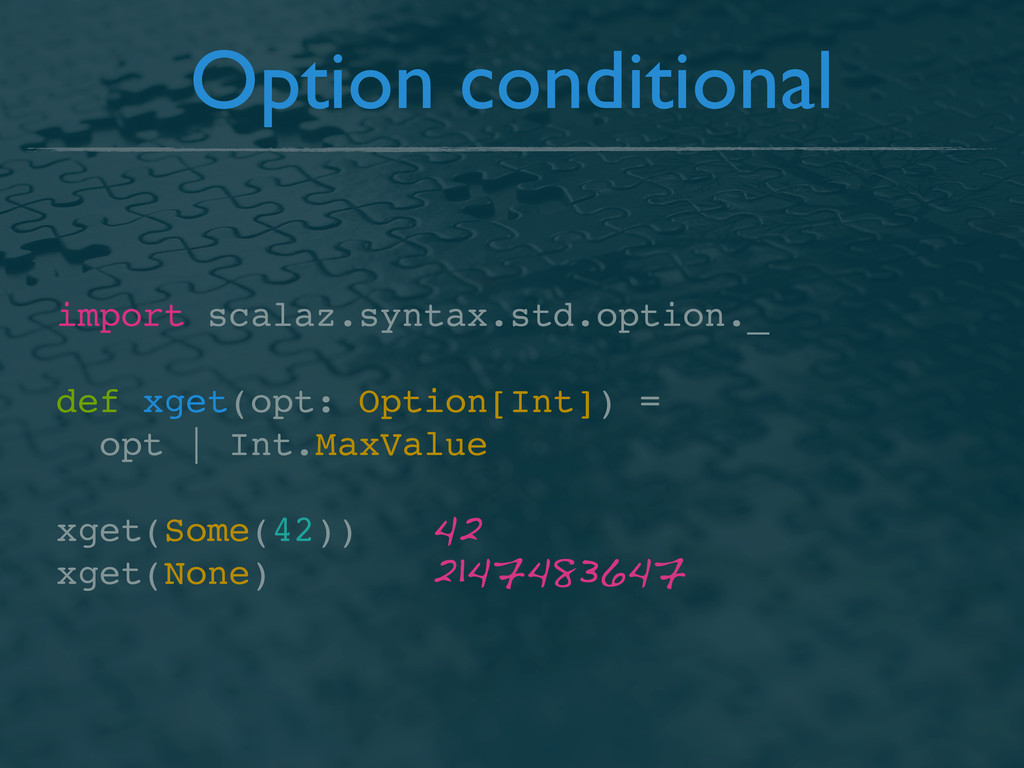 Option conditional import scalaz.syntax.std.opt...