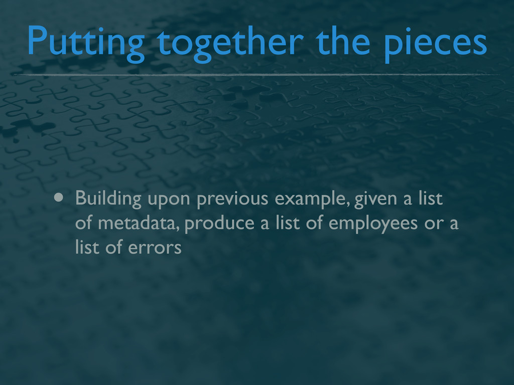 Putting together the pieces • Building upon pre...