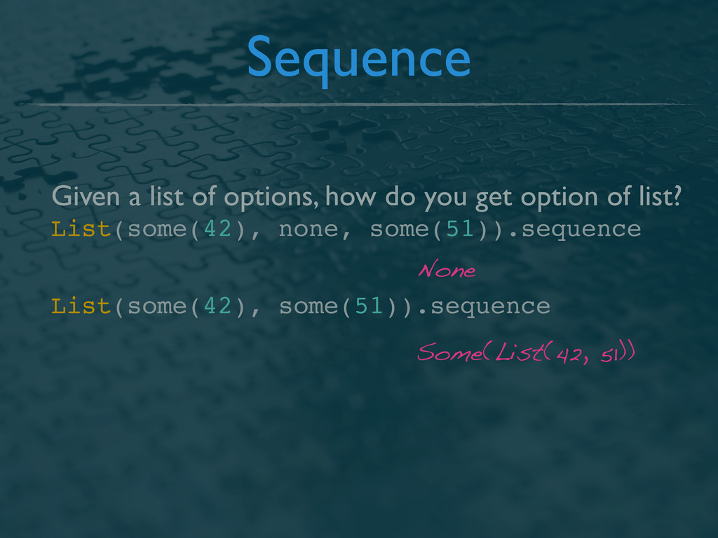 Sequence Given a list of options, how do you ge...
