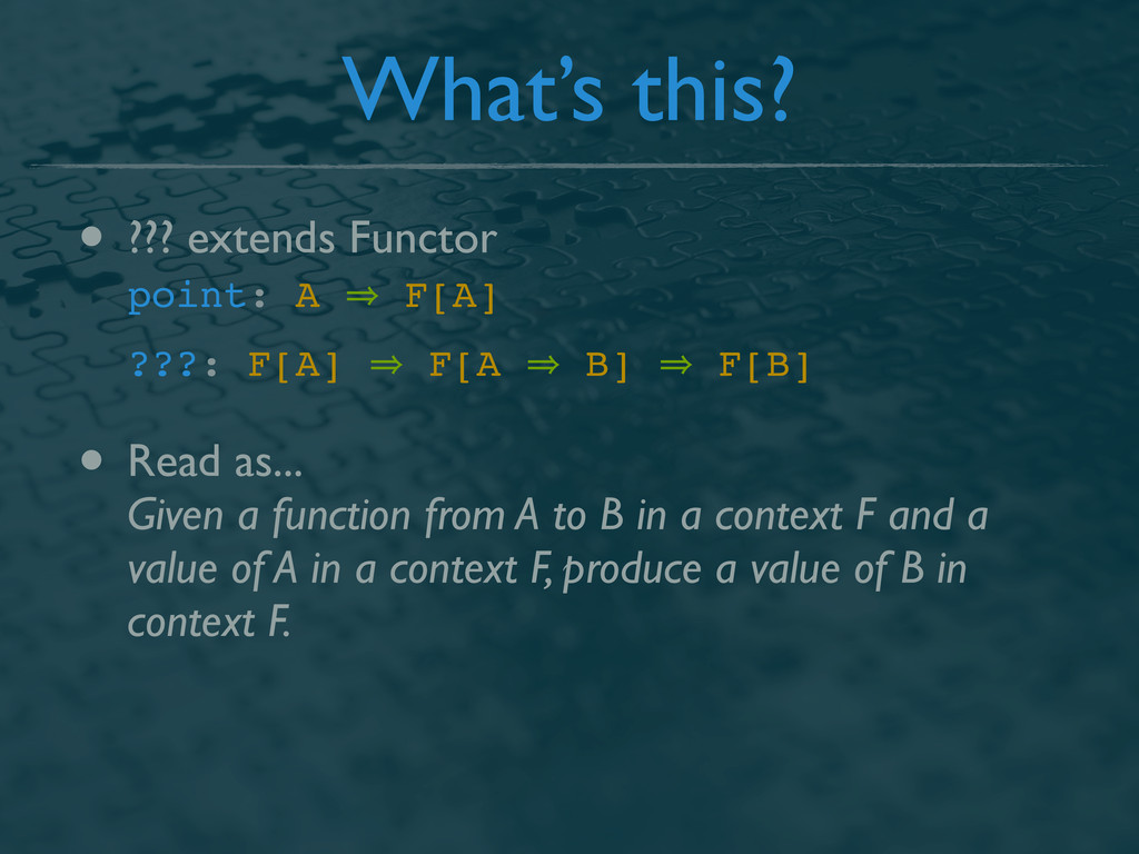 What's this? • ??? extends Functor point: A 㱺 F...