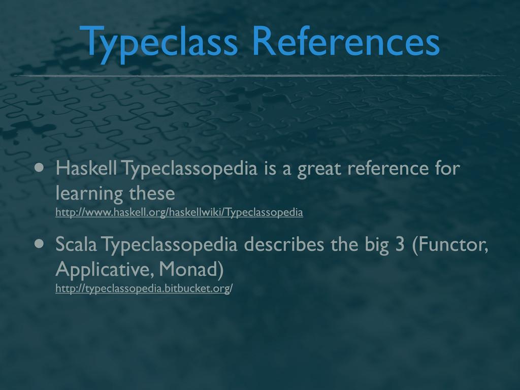 Typeclass References • Haskell Typeclassopedia ...
