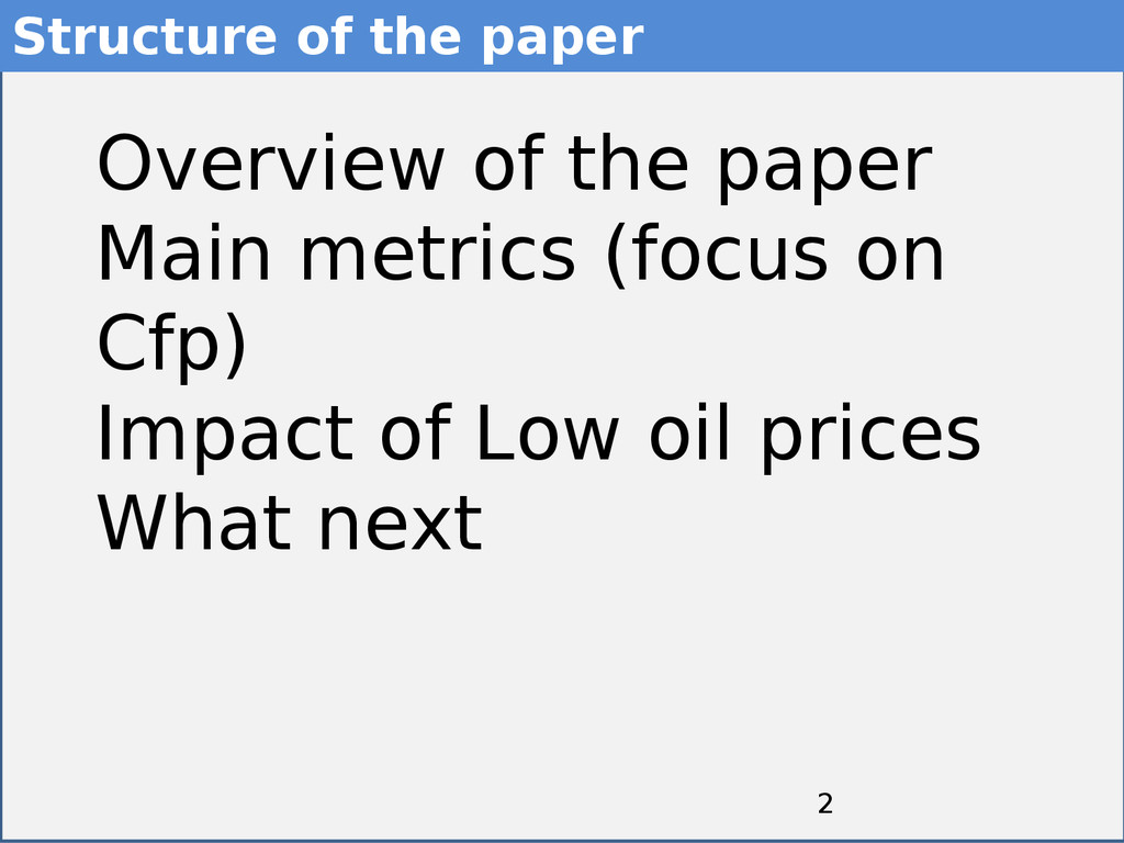 2 2 Overview of the paper Main metrics (focus o...