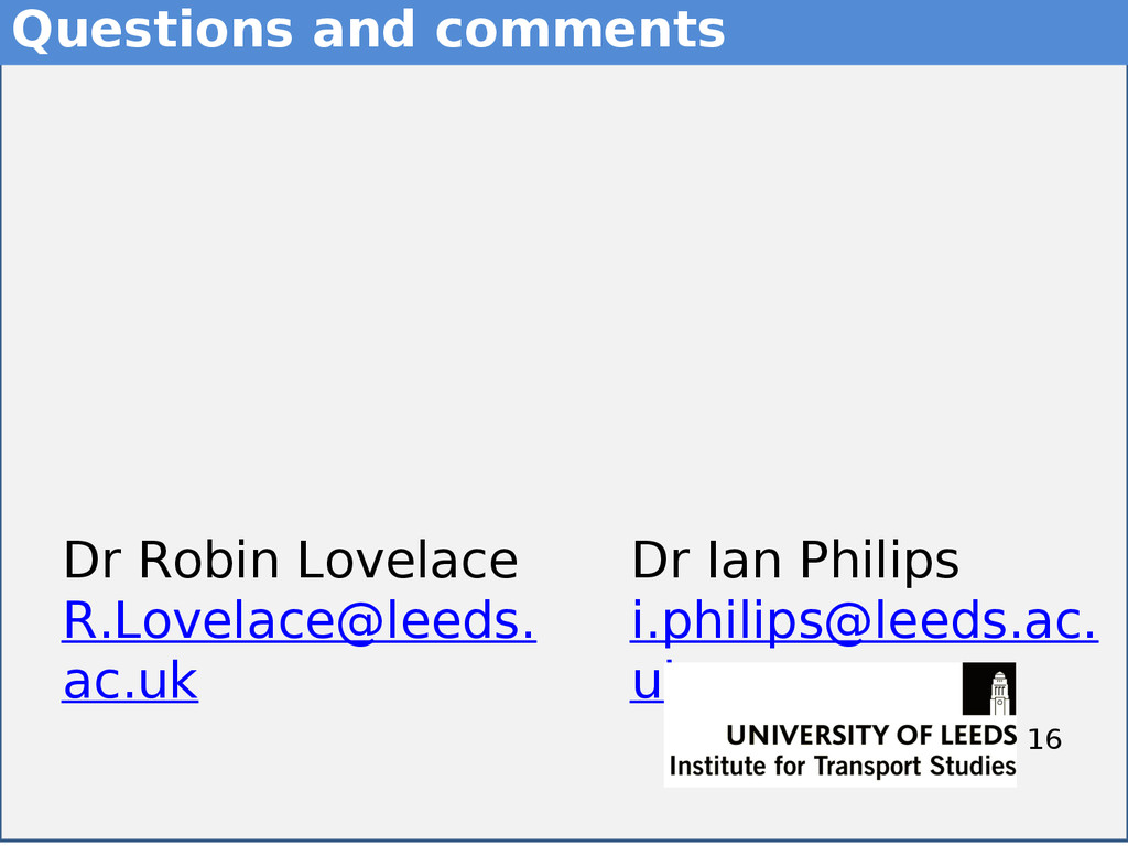 16 16 Questions and comments 16 Dr Ian Philips ...