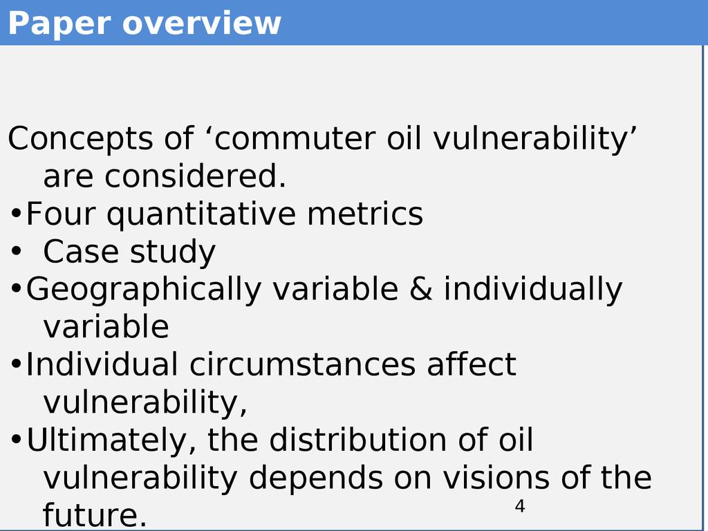 4 4 Paper overview Concepts of 'commuter oil vu...