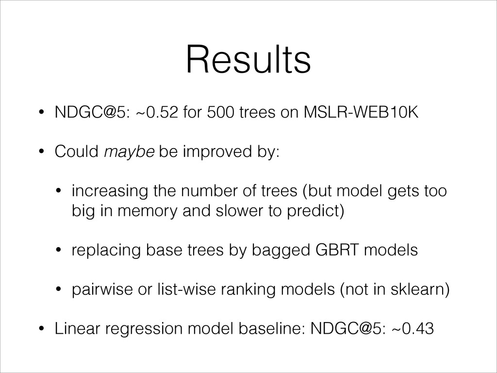 Results • NDGC@5: ~0.52 for 500 trees on MSLR-W...
