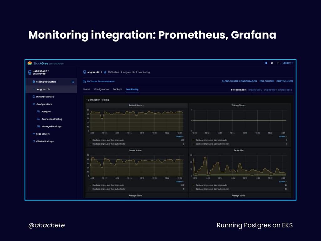 Running Postgres on EKS @ahachete Monitoring in...