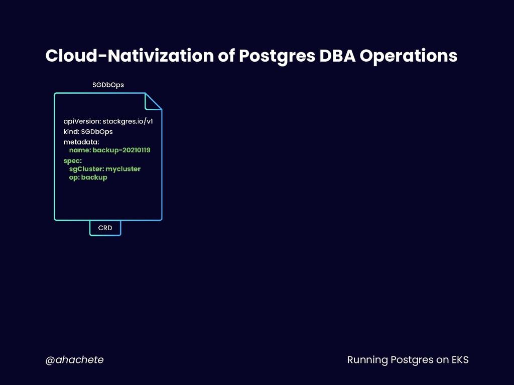 Running Postgres on EKS @ahachete Cloud-Nativiz...